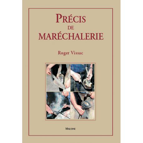 Précis de Maréchalerie par Roger Vissac