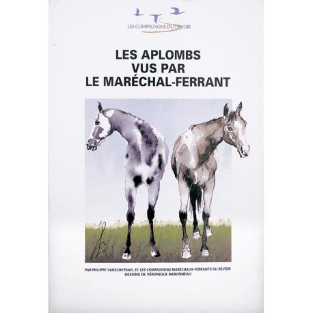 Les Aplombs Vus par le Maréchal Ferrant
